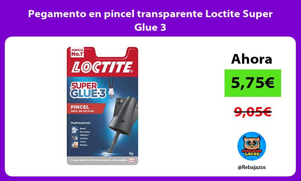 Pegamento en pincel transparente Loctite Super Glue 3