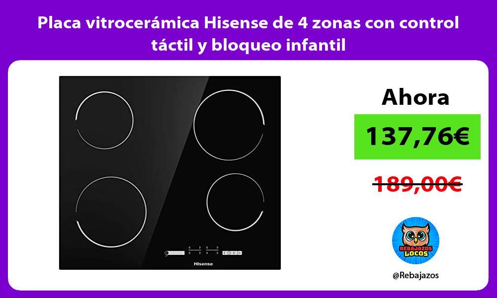 Placa vitroceramica Hisense de 4 zonas con control tactil y bloqueo infantil
