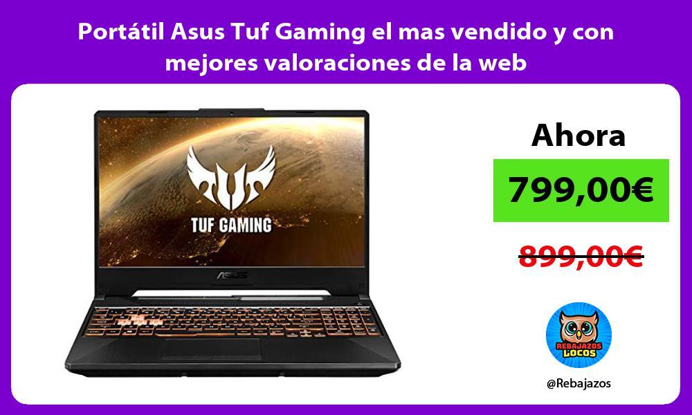 Portatil Asus Tuf Gaming el mas vendido y con mejores valoraciones de la web