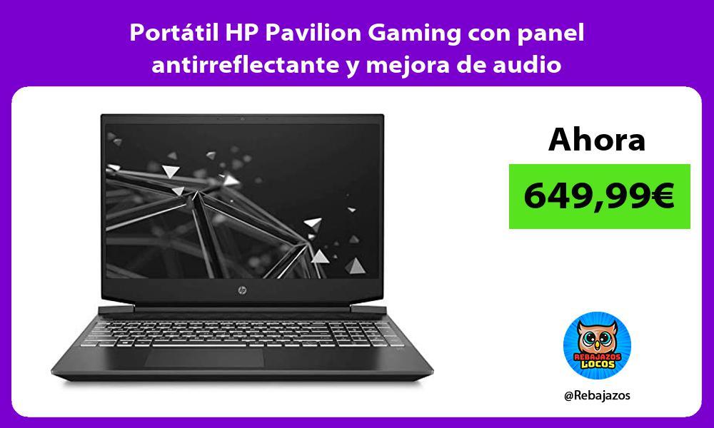 Portatil HP Pavilion Gaming con panel antirreflectante y mejora de audio