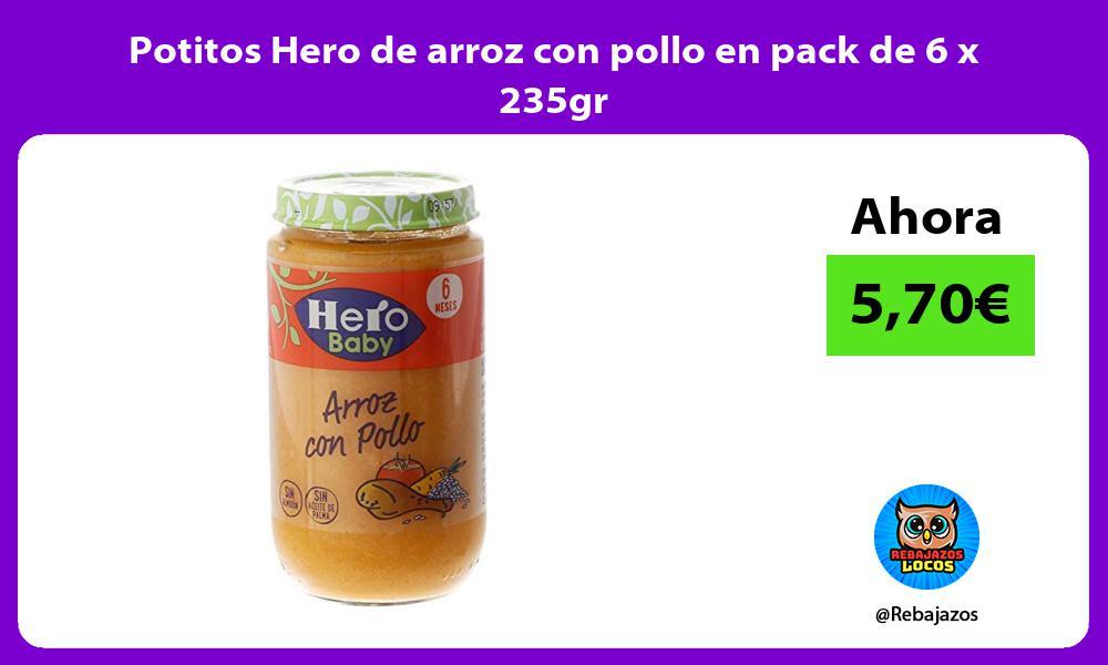 Potitos Hero de arroz con pollo en pack de 6 x 235gr