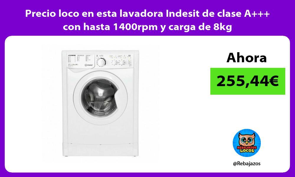 Precio loco en esta lavadora Indesit de clase A con hasta 1400rpm y carga de 8kg