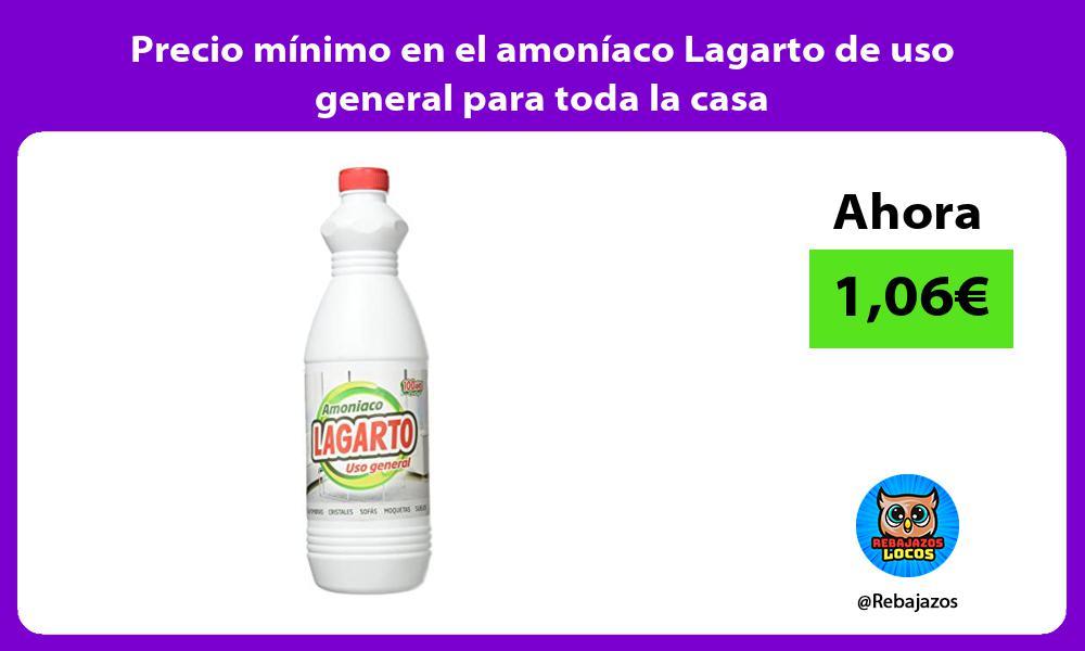 Precio minimo en el amoniaco Lagarto de uso general para toda la casa