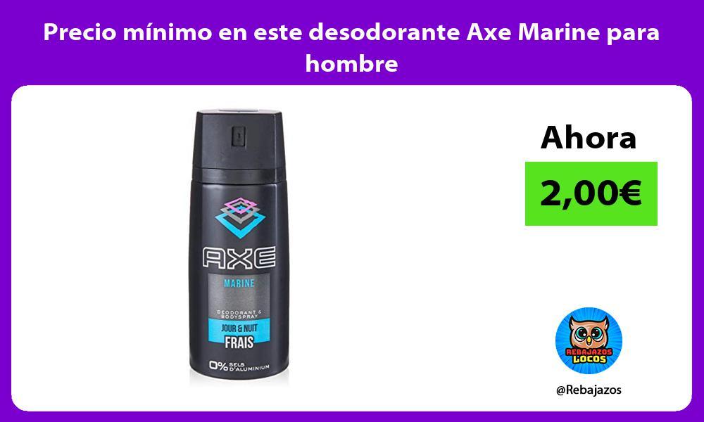 Precio minimo en este desodorante Axe Marine para hombre