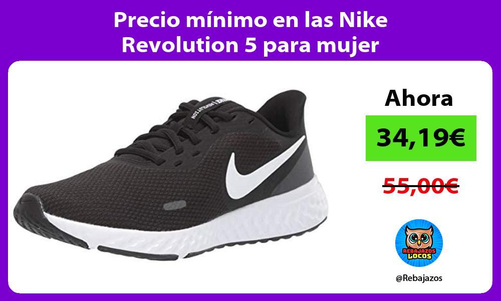 Precio minimo en las Nike Revolution 5 para mujer