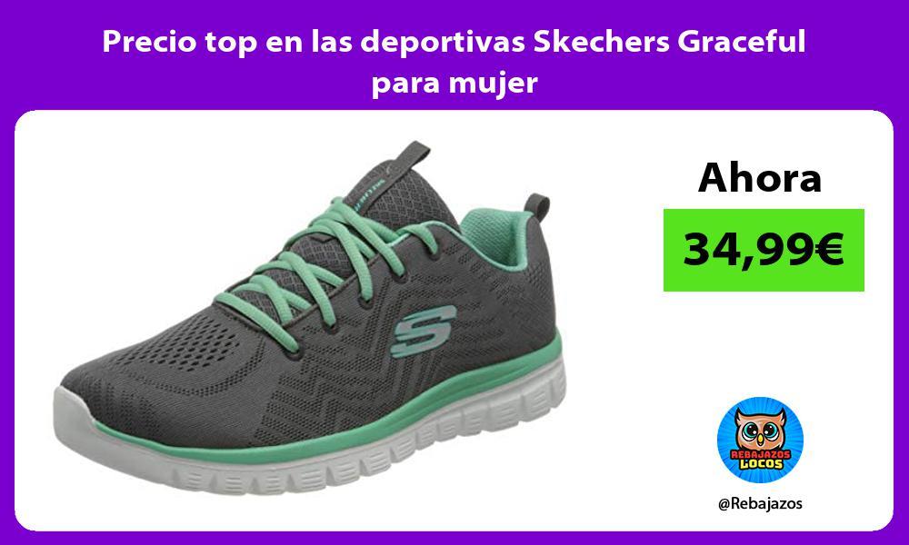 Precio top en las deportivas Skechers Graceful para mujer