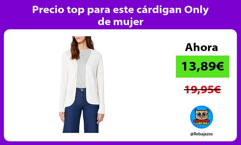 Precio top para este cardigan Only de mujer