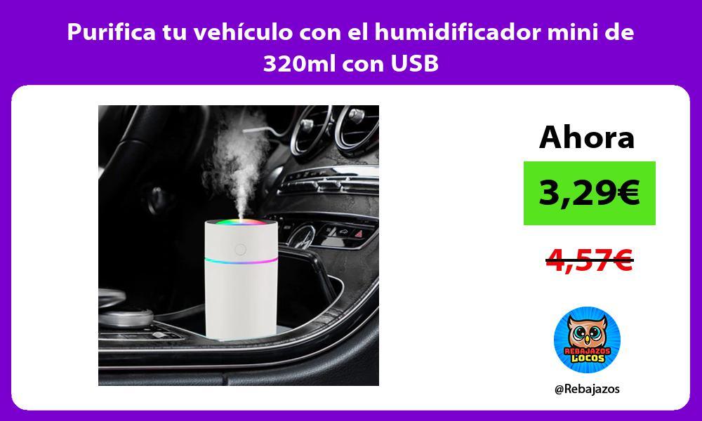 Purifica tu vehiculo con el humidificador mini de 320ml con USB