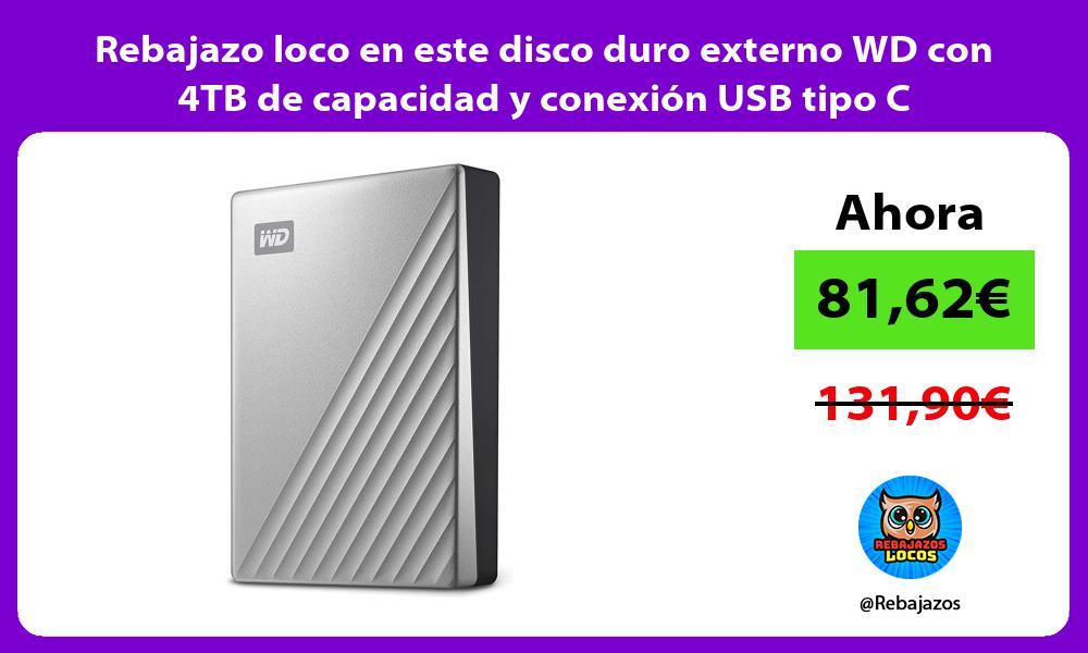 Rebajazo loco en este disco duro externo WD con 4TB de capacidad y conexion USB tipo C