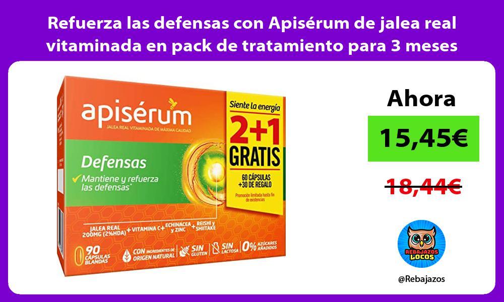 Refuerza las defensas con Apiserum de jalea real vitaminada en pack de tratamiento para 3 meses