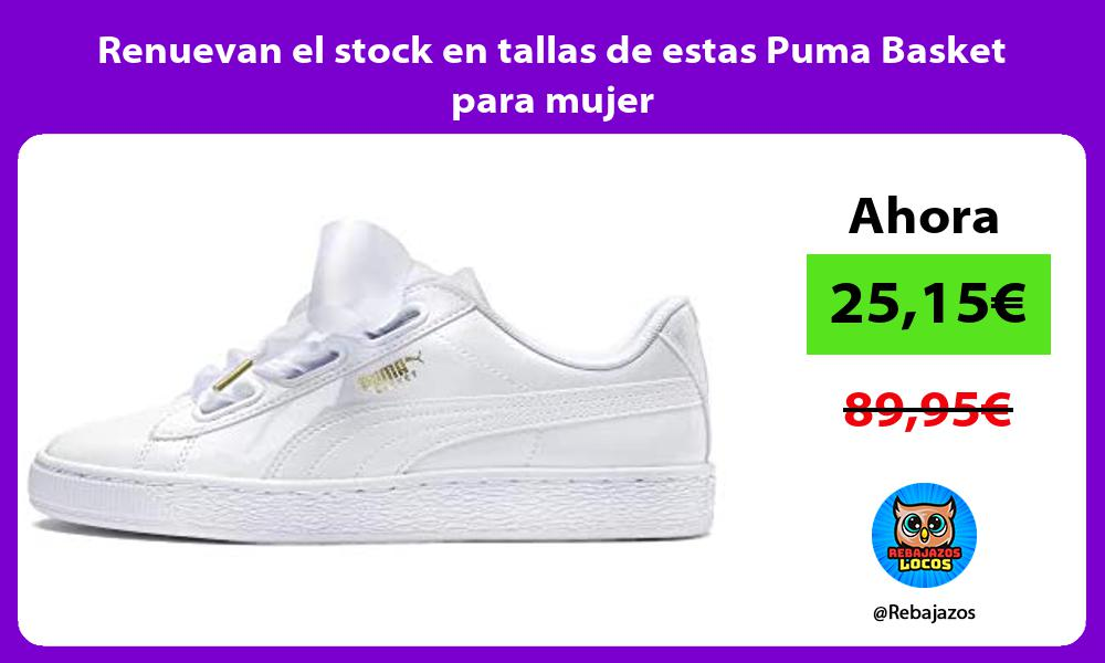 Renuevan el stock en tallas de estas Puma Basket para mujer