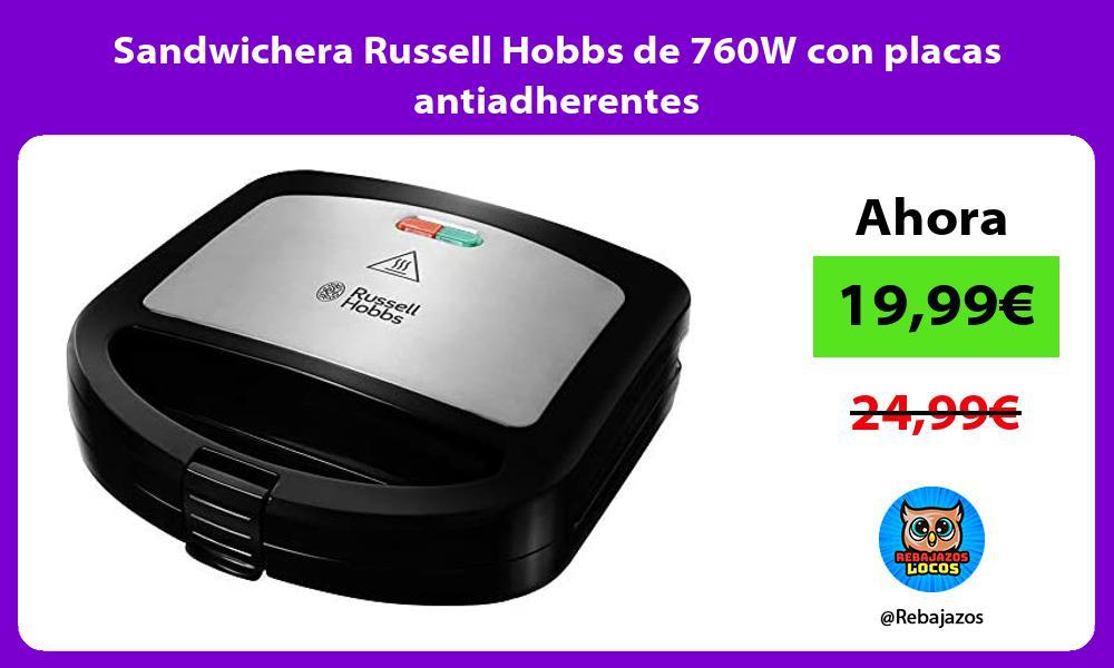 Sandwichera Russell Hobbs de 760W con placas antiadherentes