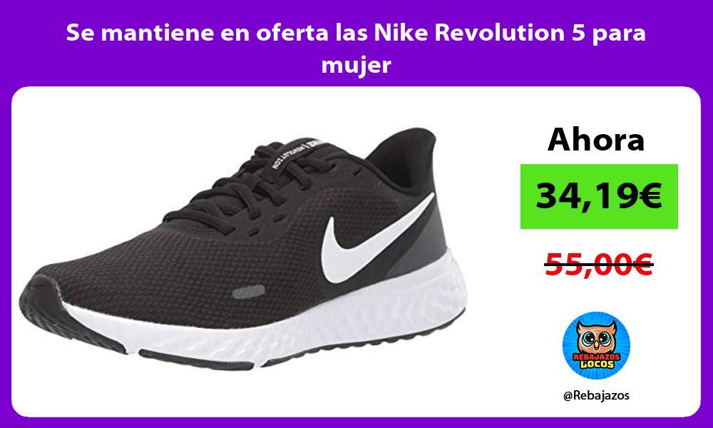 Se mantiene en oferta las Nike Revolution 5 para mujer