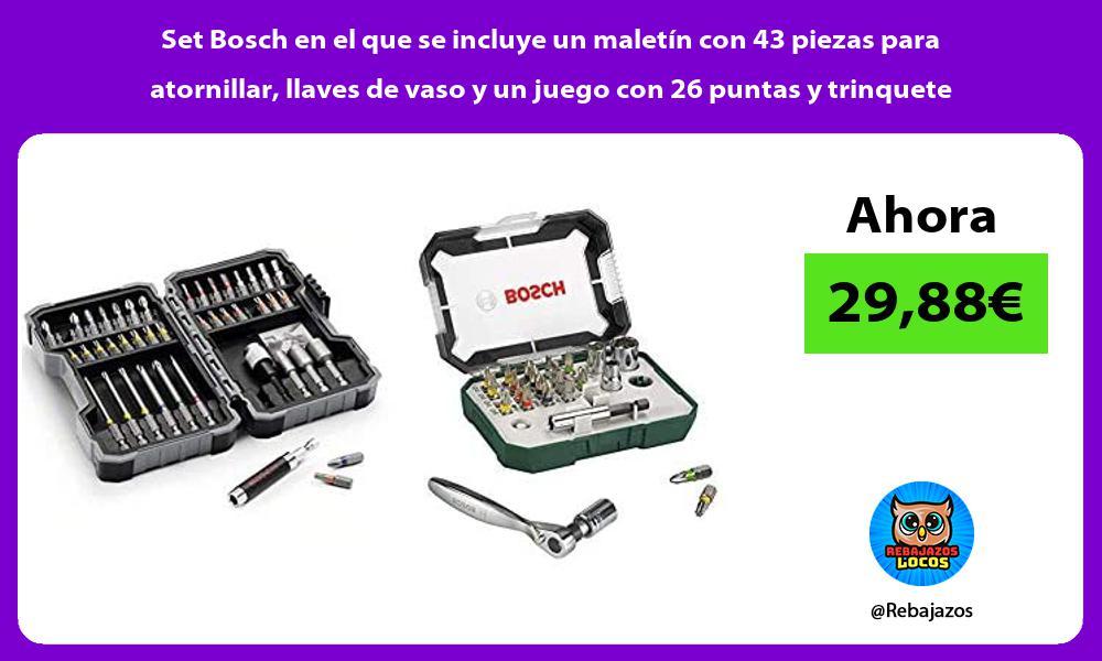 Set Bosch en el que se incluye un maletin con 43 piezas para atornillar llaves de vaso y un juego con 26 puntas y trinquete