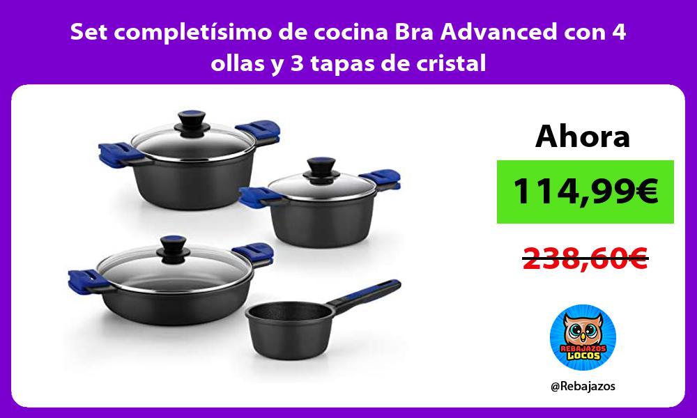 Set completisimo de cocina Bra Advanced con 4 ollas y 3 tapas de cristal