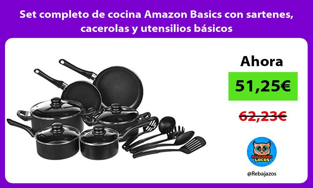 Set completo de cocina Amazon Basics con sartenes cacerolas y utensilios basicos