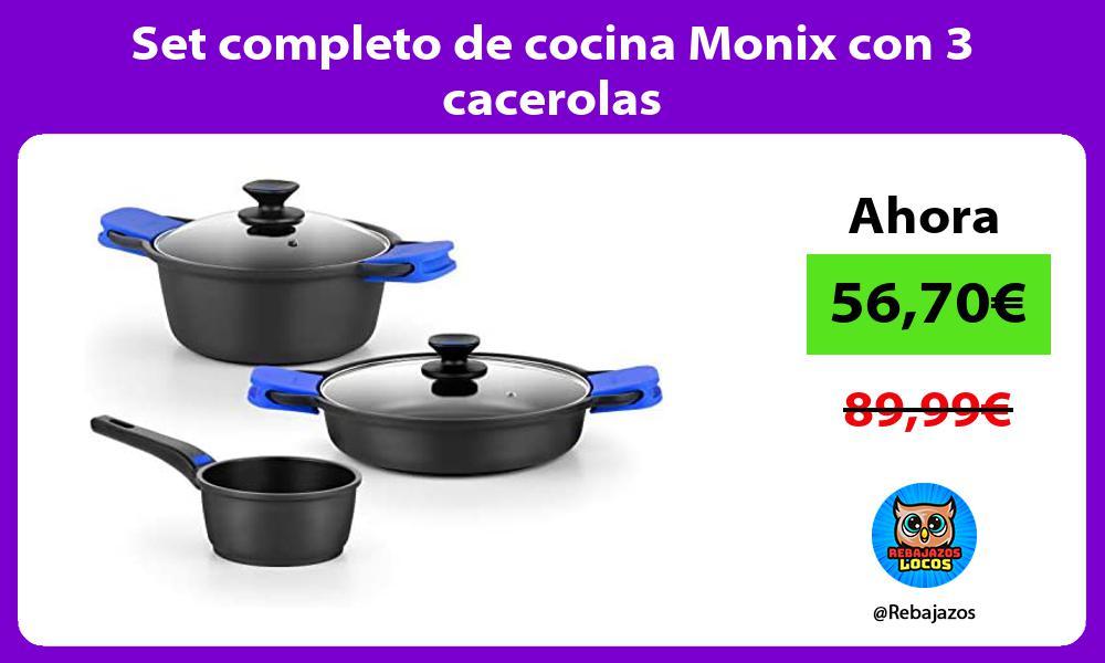 Set completo de cocina Monix con 3 cacerolas