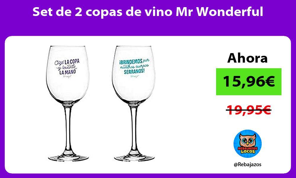 Set de 2 copas de vino Mr Wonderful