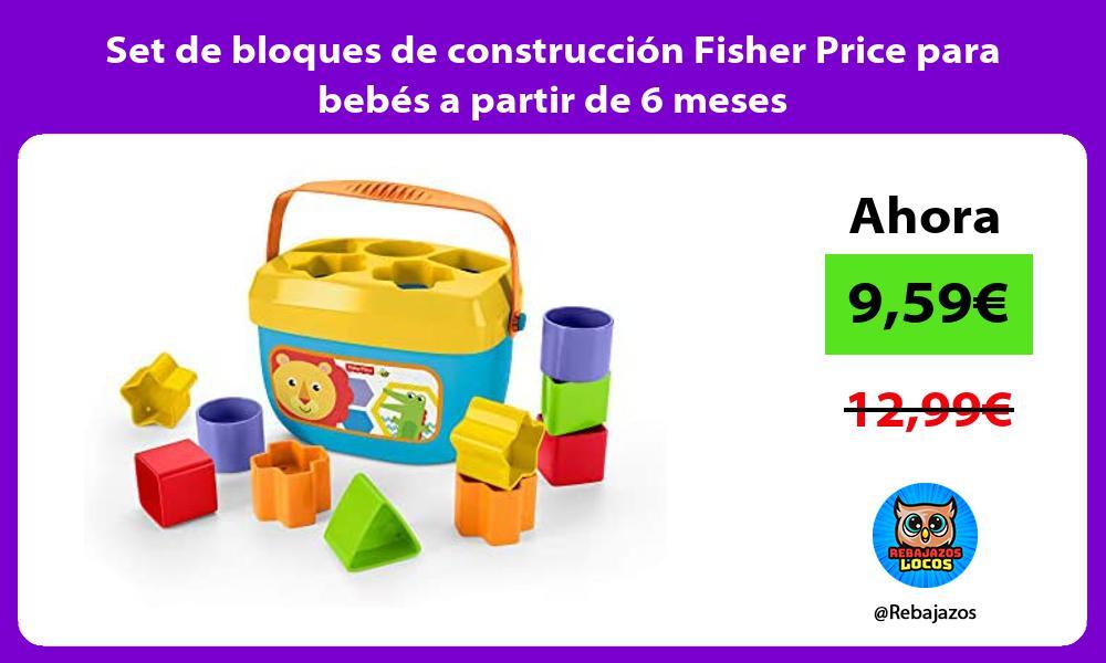 Set de bloques de construccion Fisher Price para bebes a partir de 6 meses