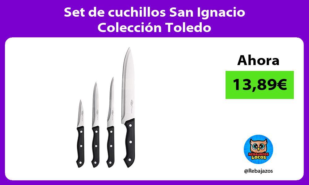Set de cuchillos San Ignacio Coleccion Toledo