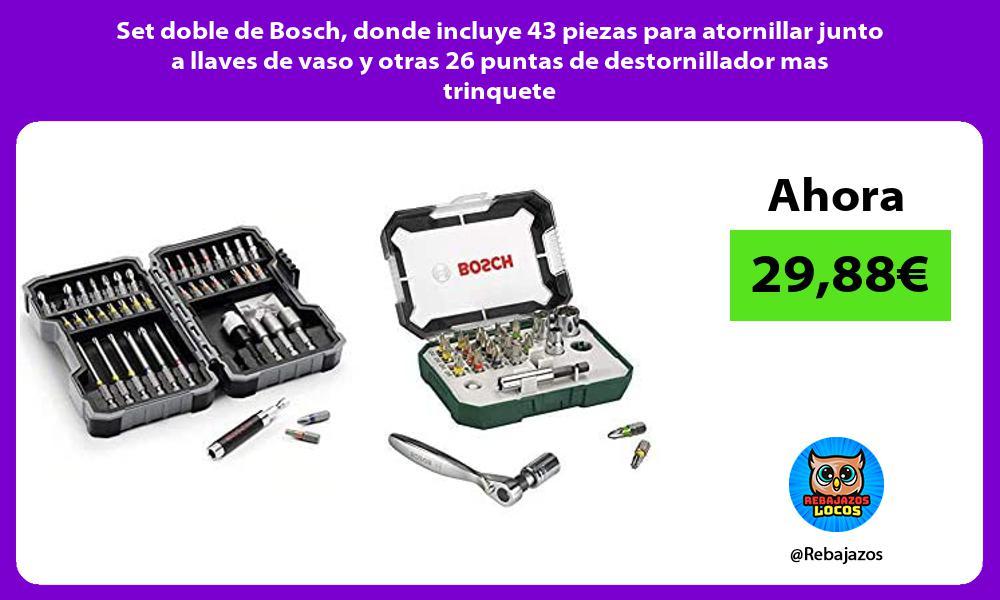 Set doble de Bosch donde incluye 43 piezas para atornillar junto a llaves de vaso y otras 26 puntas de destornillador mas trinquete