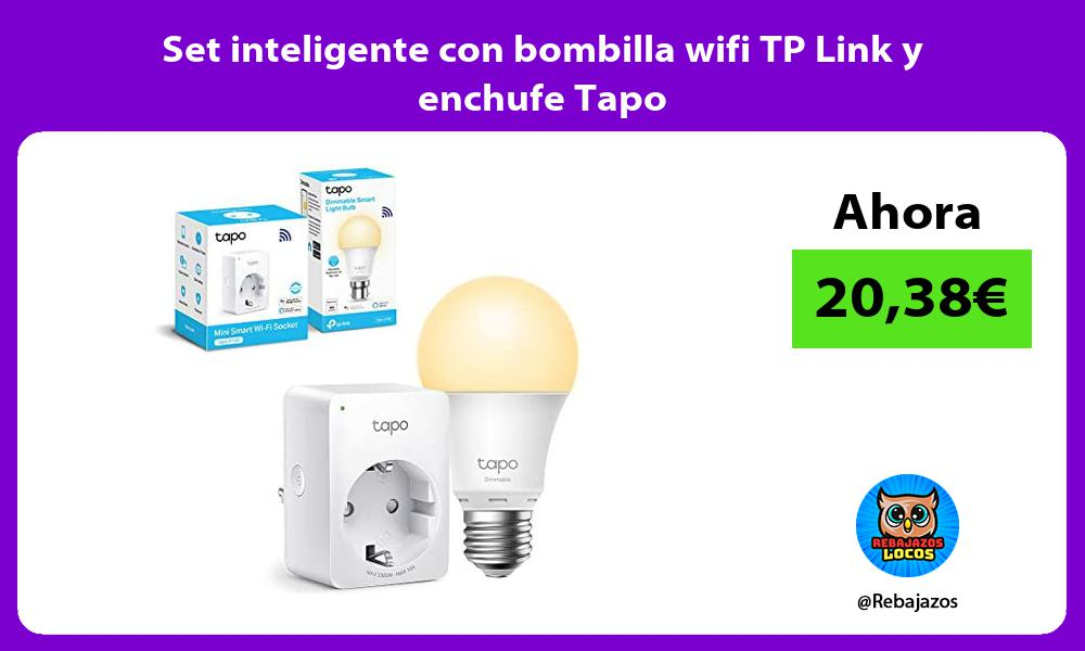 Set inteligente con bombilla wifi TP Link y enchufe Tapo