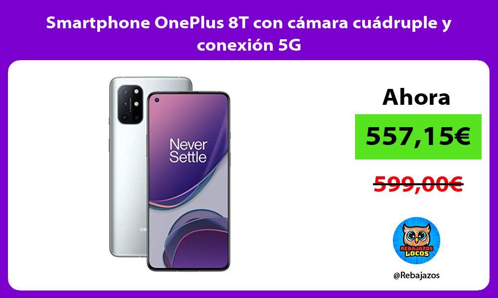 Smartphone OnePlus 8T con camara cuadruple y conexion 5G