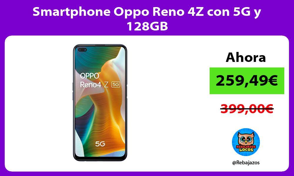 Smartphone Oppo Reno 4Z con 5G y 128GB