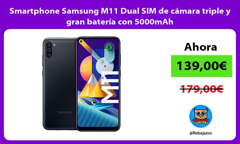 Smartphone Samsung M11 Dual SIM de camara triple y gran bateria con 5000mAh
