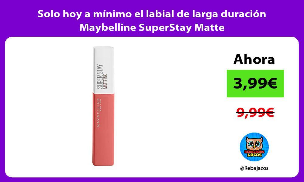 Solo hoy a minimo el labial de larga duracion Maybelline SuperStay Matte