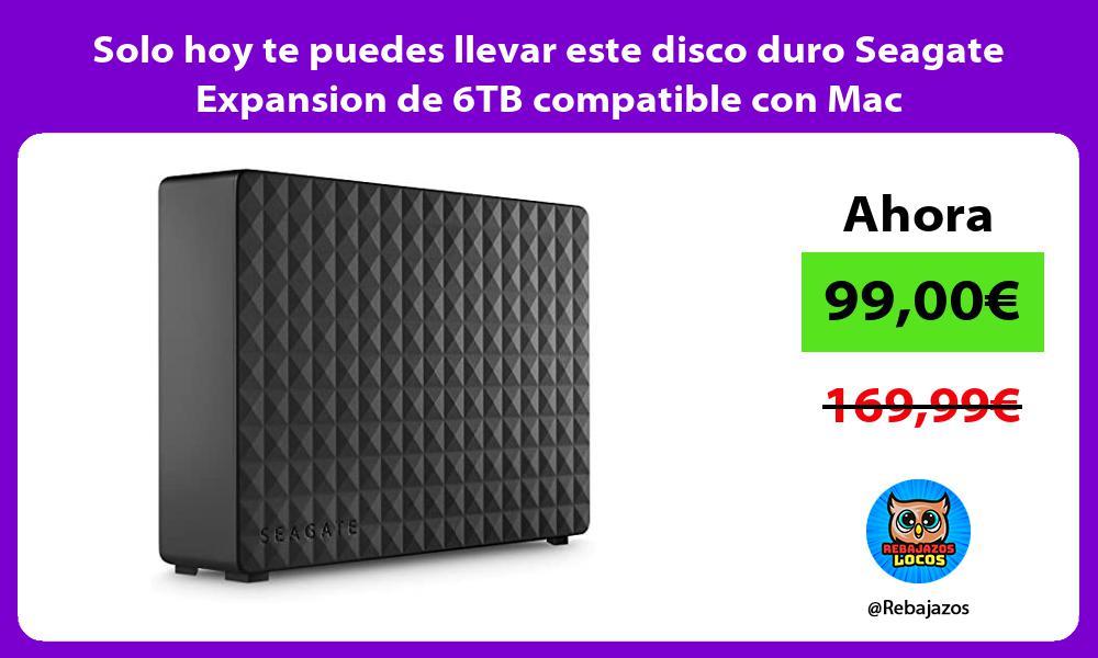 Solo hoy te puedes llevar este disco duro Seagate Expansion de 6TB compatible con Mac