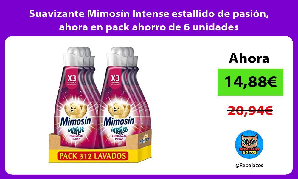 Suavizante Mimosin Intense estallido de pasion ahora en pack ahorro de 6 unidades