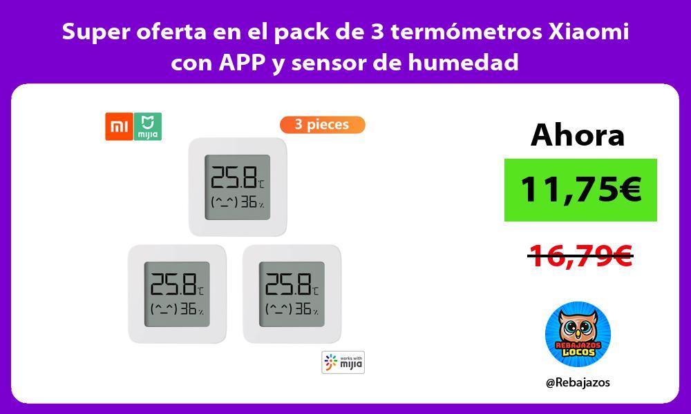 Super oferta en el pack de 3 termometros Xiaomi con APP y sensor de humedad