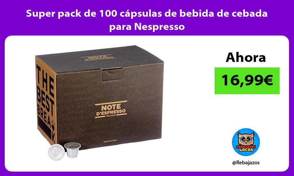 Super pack de 100 capsulas de bebida de cebada para Nespresso