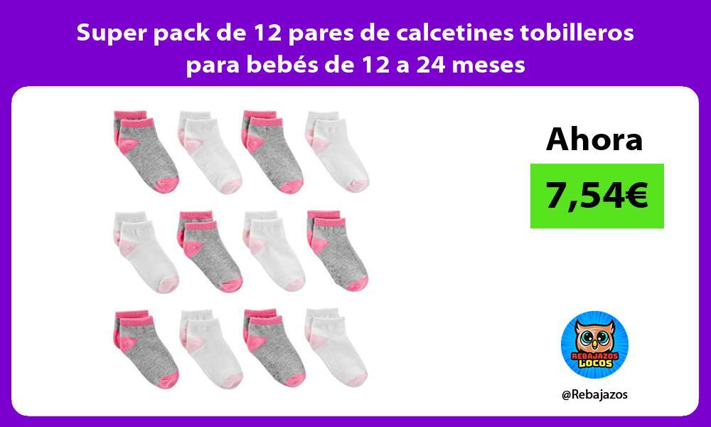 Super pack de 12 pares de calcetines tobilleros para bebes de 12 a 24 meses