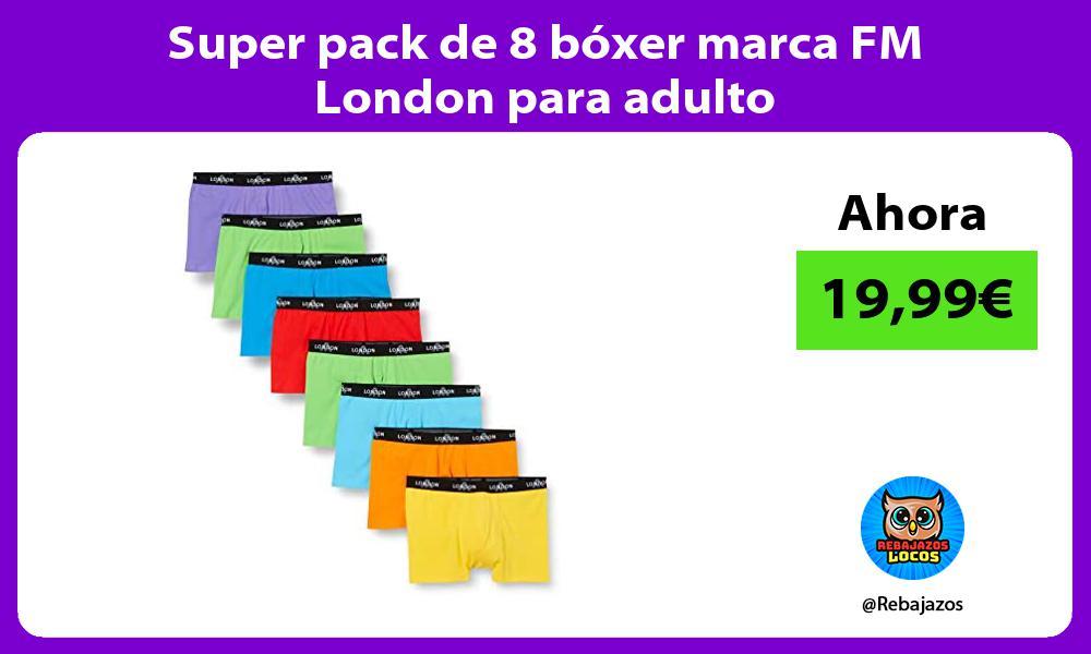 Super pack de 8 boxer marca FM London para adulto