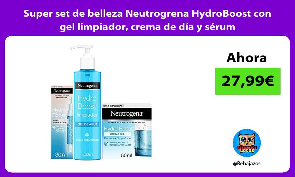 Super set de belleza Neutrogrena HydroBoost con gel limpiador crema de dia y serum