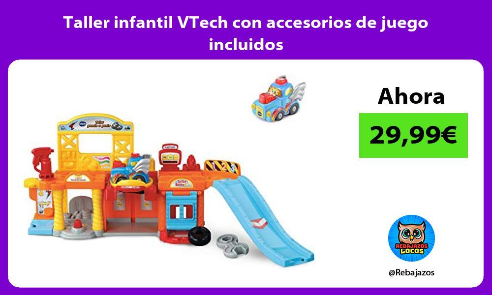 Taller infantil VTech con accesorios de juego incluidos