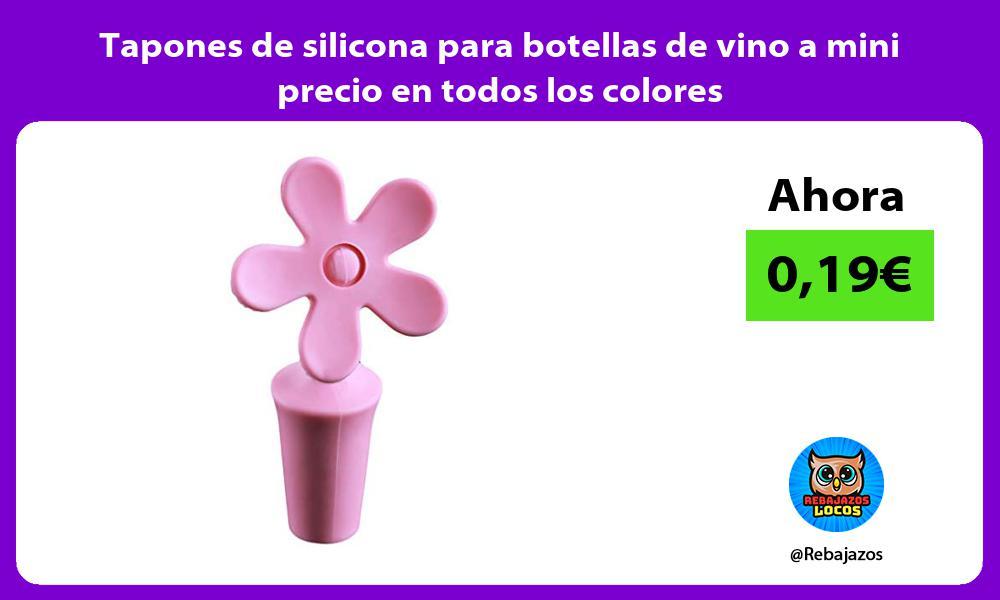 Tapones de silicona para botellas de vino a mini precio en todos los colores