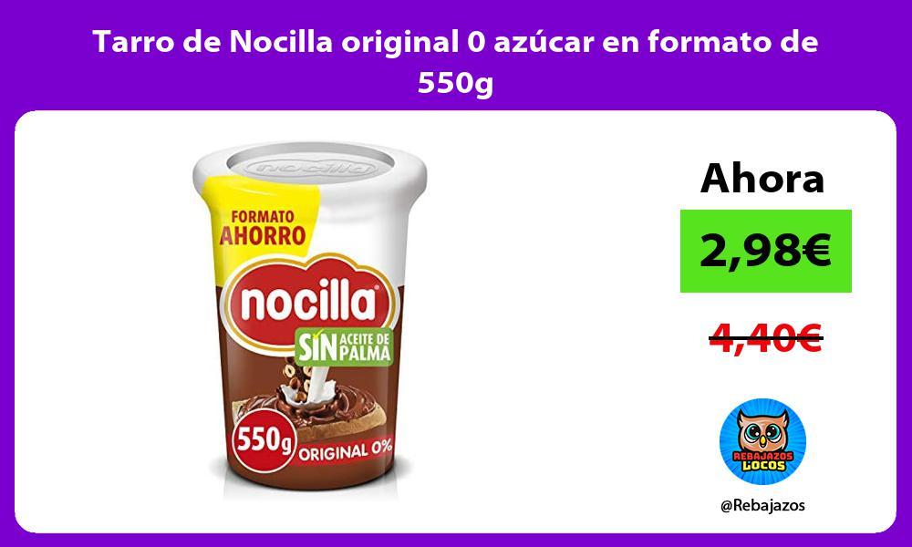 Tarro de Nocilla original 0 azucar en formato de 550g