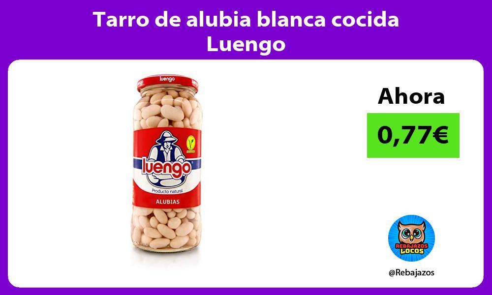 Tarro de alubia blanca cocida Luengo