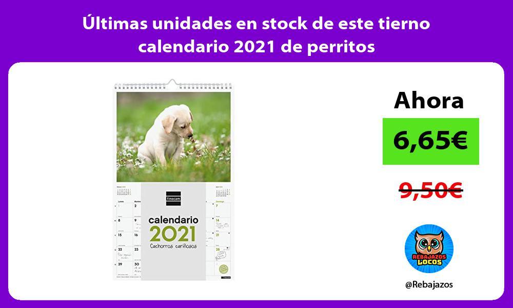 Ultimas unidades en stock de este tierno calendario 2021 de perritos