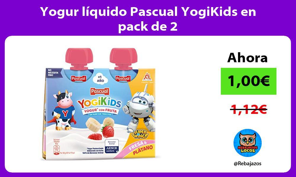 Yogur liquido Pascual YogiKids en pack de 2
