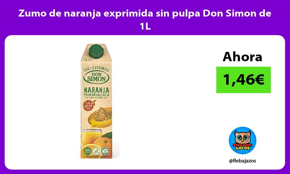 Zumo de naranja exprimida sin pulpa Don Simon de 1L