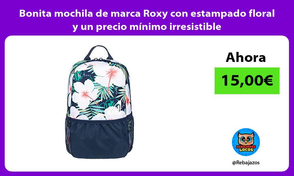Bonita mochila de marca Roxy con estampado floral y un precio minimo irresistible