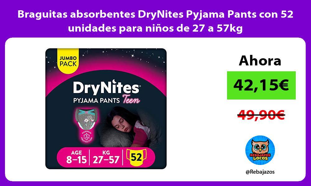 Braguitas absorbentes DryNites Pyjama Pants con 52 unidades para ninos de 27 a 57kg