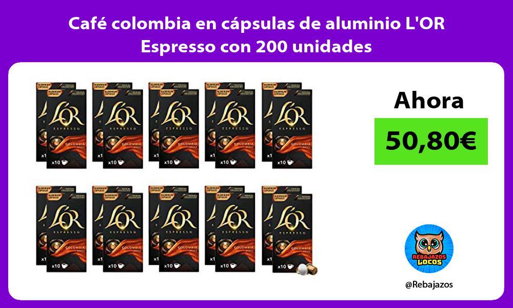 Cafe colombia en capsulas de aluminio LOR Espresso con 200 unidades
