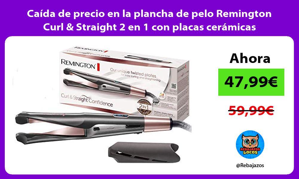Caida de precio en la plancha de pelo Remington Curl Straight 2 en 1 con placas ceramicas