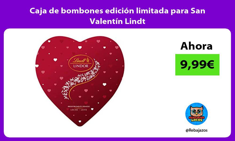 Caja de bombones edicion limitada para San Valentin Lindt