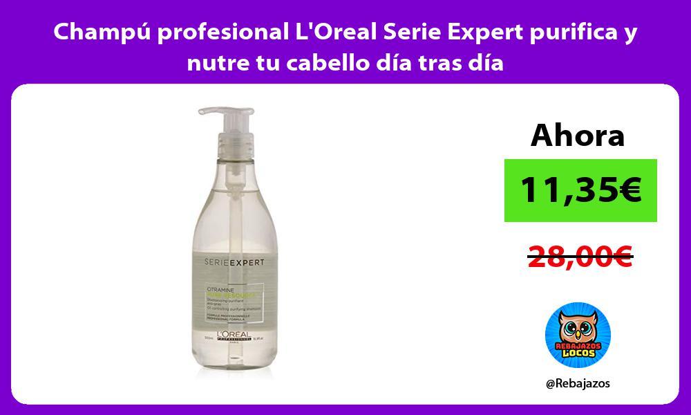 Champu profesional LOreal Serie Expert purifica y nutre tu cabello dia tras dia